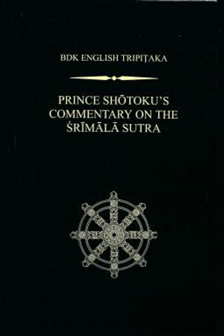 Prince Shotoku's Commentary on the Srimala Sutra