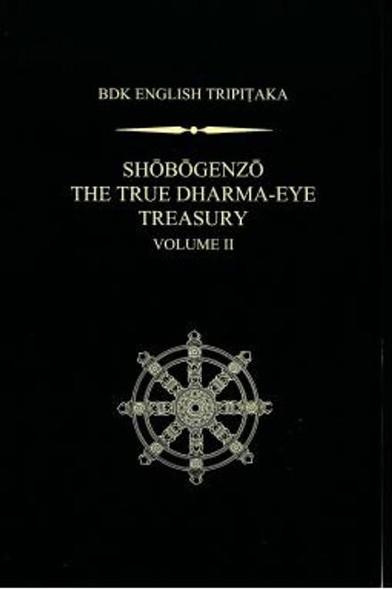 Shobogenzo: The True Dharma-Eye Treasury, Vol. II