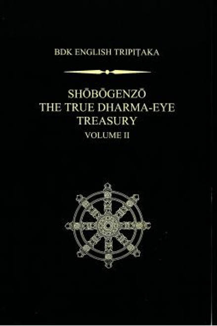 Shobogenzo: The True Dharma-Eye Treasury, Vol. II