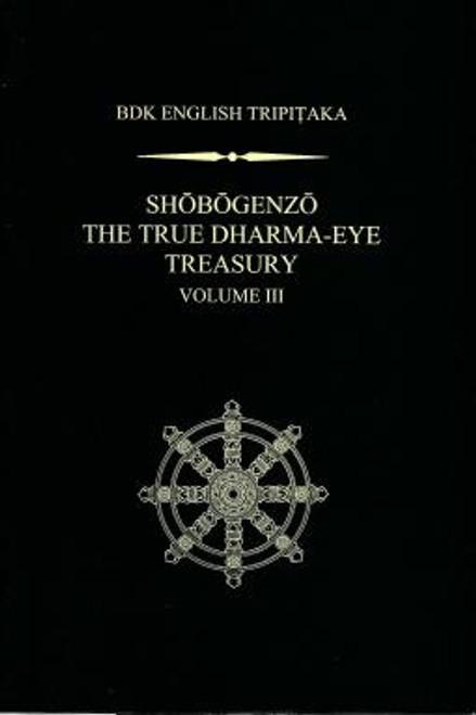 Shobogenzo: The True Dharma-Eye Treasury, Vol.III