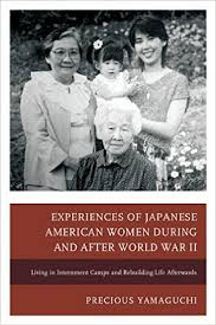 Experiences of Japanese American Women During and After World War II
