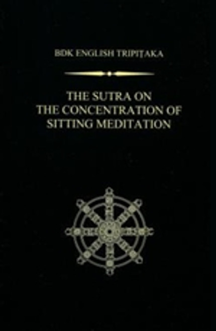 The Sutra on the Concentration of Sitting Meditation