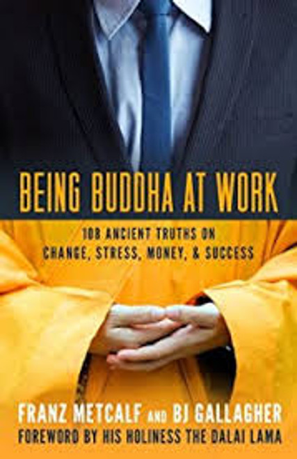 Being Buddha At Work
