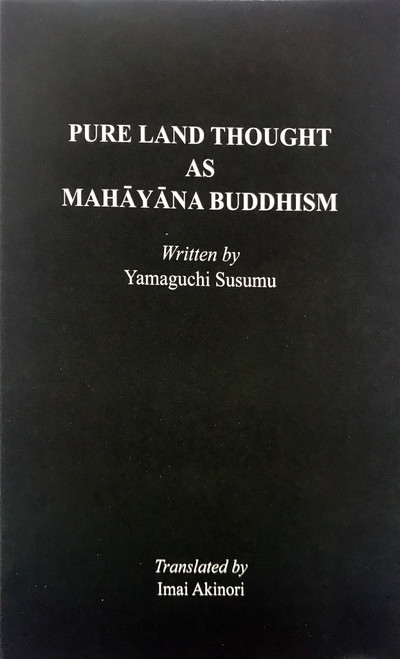 Pure Land Thought As Mahayana Buddhism