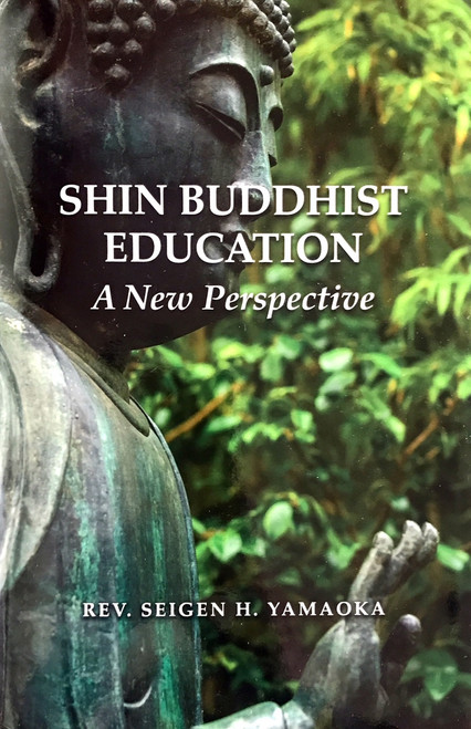 Shin Buddhist Education: A New Perspective