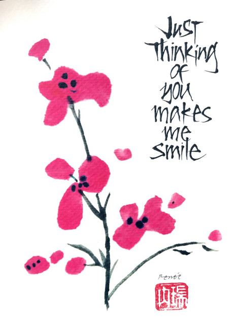 Calligraphy - Just thinking of you makes me smile