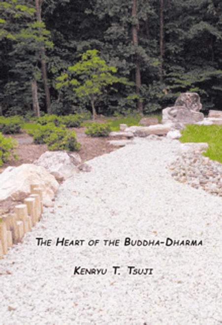 The Heart of the Buddha-Dharma: Following the Jodo Shinshu Path
