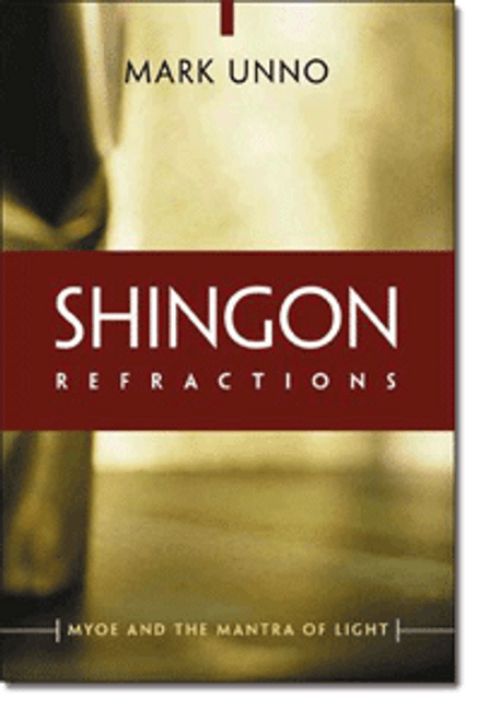 Shingon Refractions: Myoe and the Mantra of Light (Paperback)