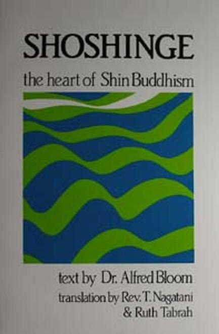 Shoshinge: The Heart of Shin Buddhism