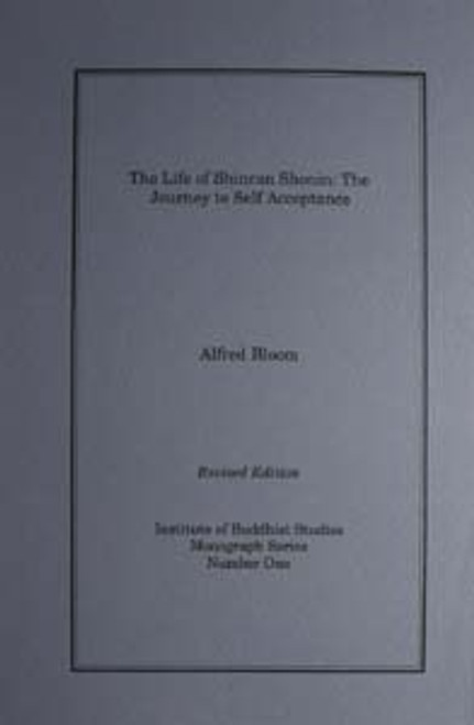 The Life of Shinran Shonin - The Journey to Self Acceptance