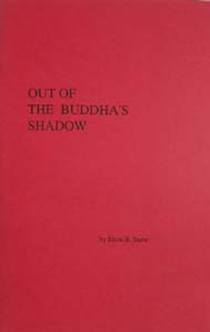 Out of the Buddha's Shadow