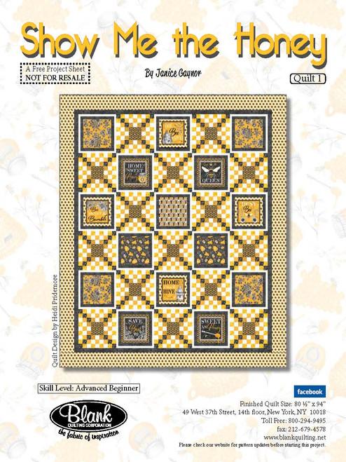 Show Me The Honey Quilt #1
