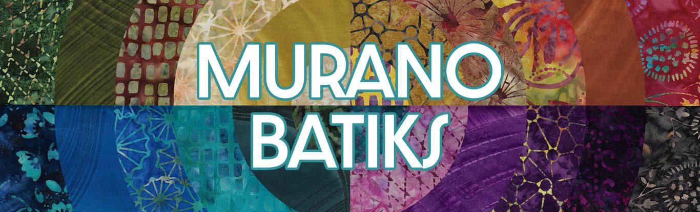 Murano Batiks