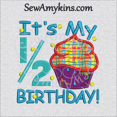 cupcake applique half birthday 1/2 machine embroidery design 6 months old sewamykins
