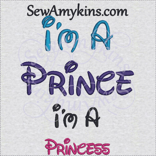 Prince Princess I'm a Disney words embroidery design