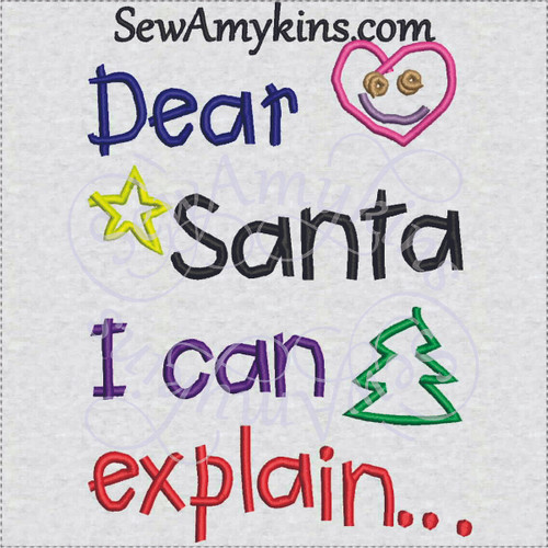 Dear Santa I can explain Christmas letter embroidery design