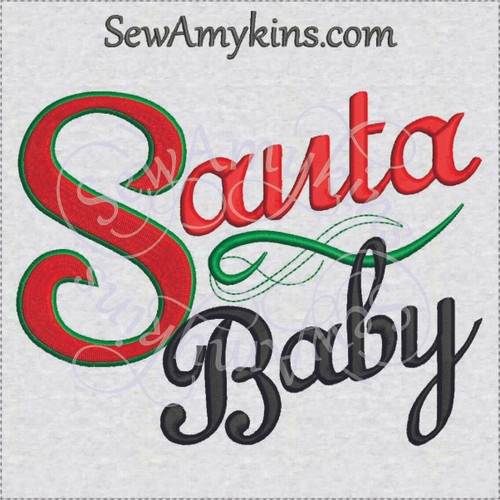 Santa baby machine embroidery design words