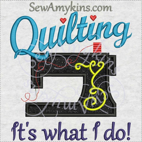 quilting it's what I do sewing machine applique embroidery