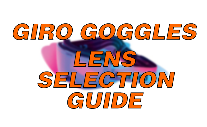 Giro Replacement Lenses Selection Guide