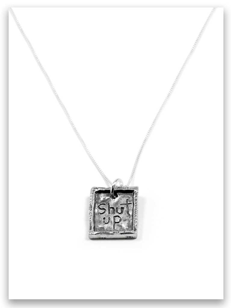 Shut Up iTAG Sterling Silver Necklace