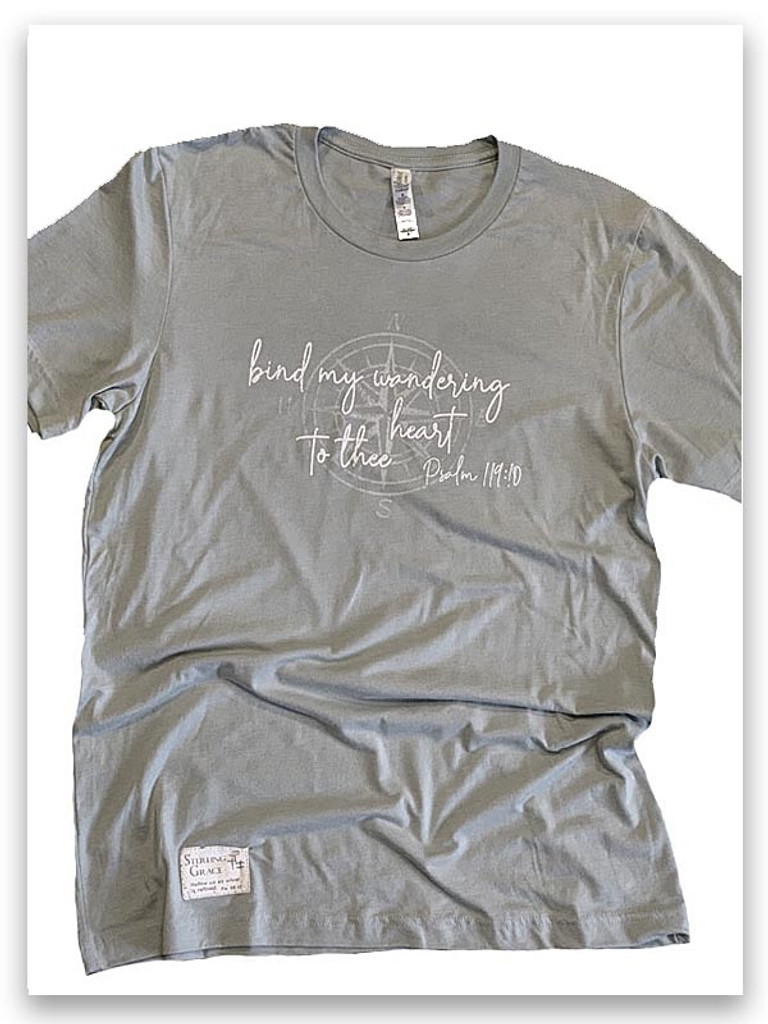 Bind my wandering heart to thee...t-shirt