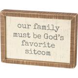 Our Family God's Favorite Sitcom Box Sign