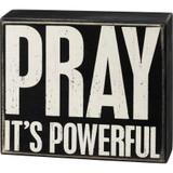 Pray It's Powerful Box Sign