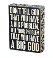 Big God Box Sign