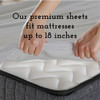 Our Premium Sheets Fit Mattresses up to 18 Inches