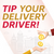 Delivery Driver Tip