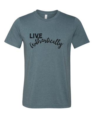 Live Authentically Shirt