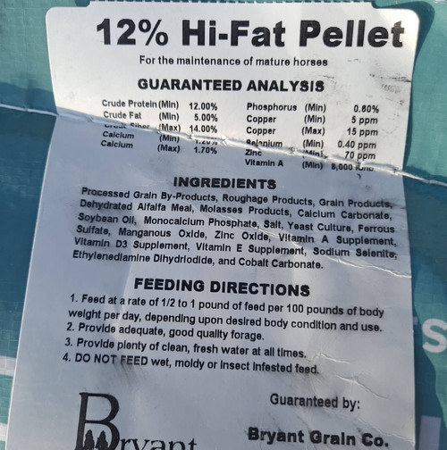 12% Hi Fat Pellet  An economical high fat feed for the maintenance of mature horses. This feed is 5% fat.  50lb bag.  For the maintenance of mature horses.