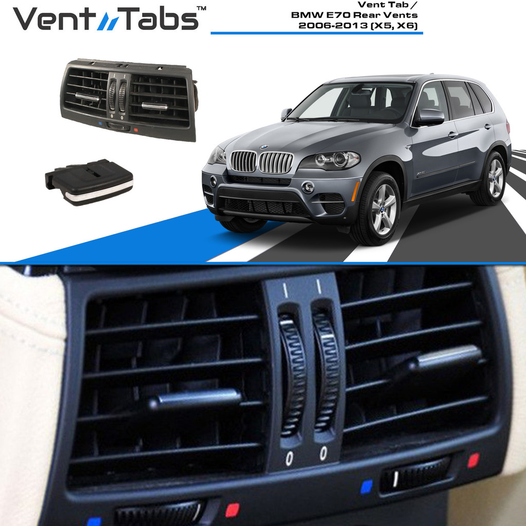 Vent Tab / BMW E70 Rear Vents 2006-2013 (X5, X6)