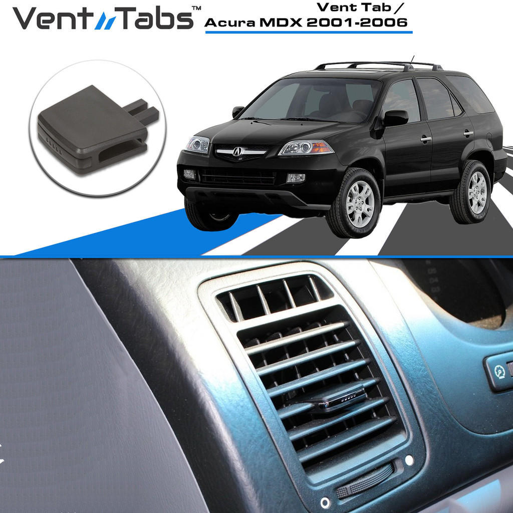 Vent Tab / Acura MDX 2001-2006