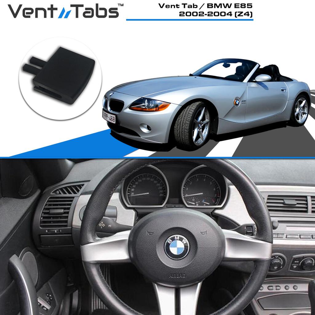 Vent Tab / BMW E85 2002-2004 (Z4)