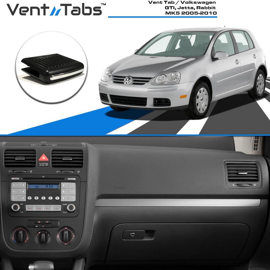 Vent Tab / Volkswagen GTI, Jetta, Rabbit MK5 2005-2010