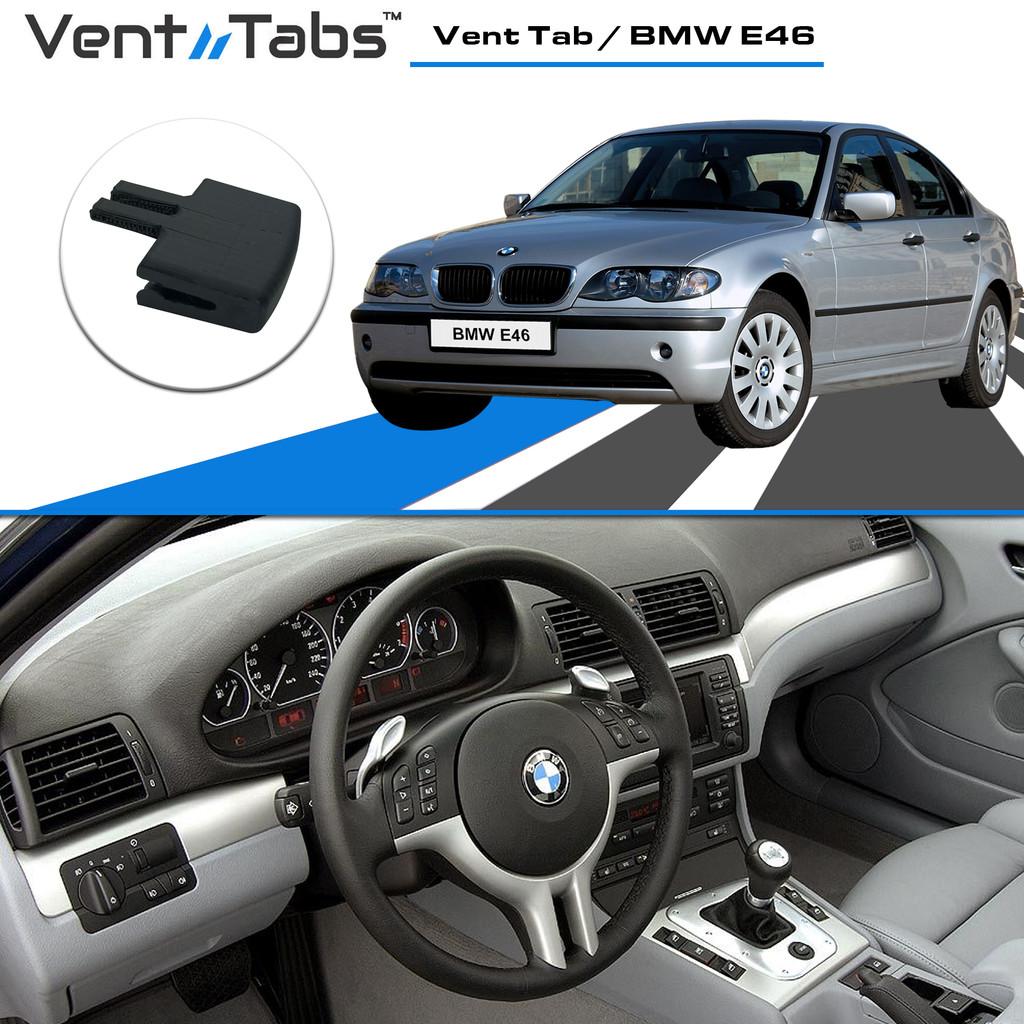 Vent Tab / BMW 3 Series E46