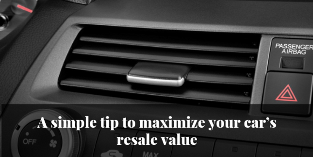 A simple tip to maximize your car's resale value