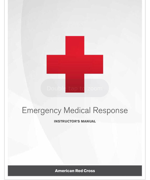 Emergency Medical Response Instructor's Manual, Rev. 12/17