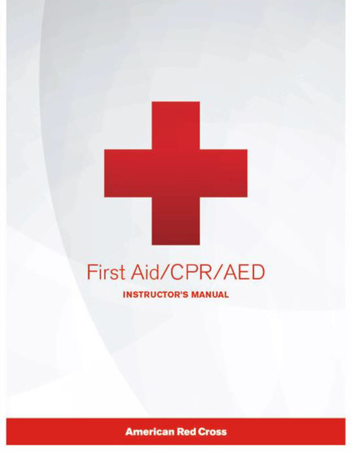 First Aid/CPR/AED Instructor's Manual