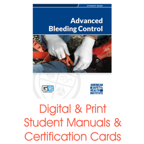 ASHI Advanced Bleeding Control Certification Card Student Manual
