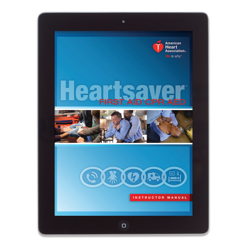 2015 AHA Heartsaver® First Aid CPR AED Instructor Manual eBook