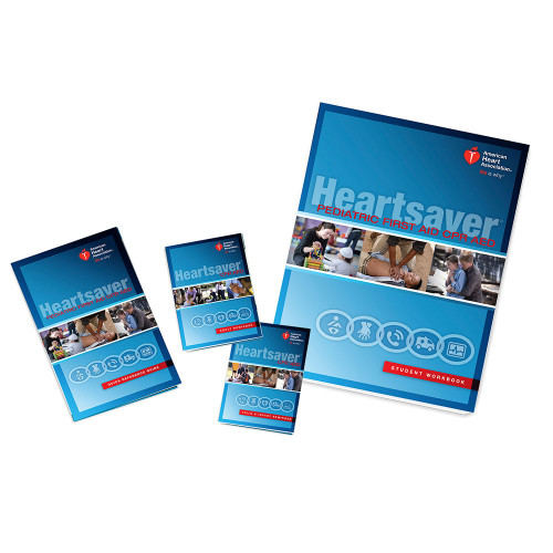 2015 AHA Heartsaver® Pediatric First Aid CPR AED Student Workbook