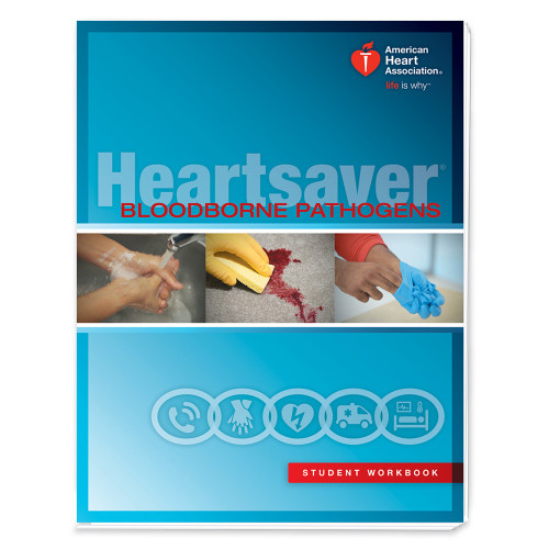 2015 AHA Heartsaver® Bloodborne Pathogens Student Workbook