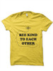 Bee Kind To Each Other Infant and Toddler Tee