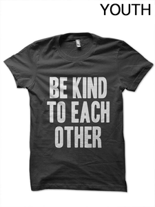 Youth Be Kind to Each Other T-Shirt (2)