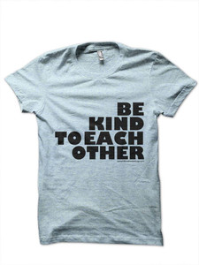 Be Kind to Each Other (5)