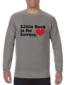 Little Rock is for Lovers - Crew Neck COMFORT COLORS Sweatshirt
