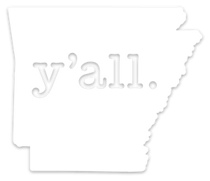 Arkansas y'all. | Vinyl Sticker (4inches)