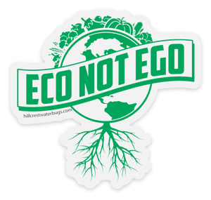 Eco Not Ego | STICKER